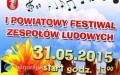 Powiatowy Festiwal Zespo��w Ludowych po raz pierwszy