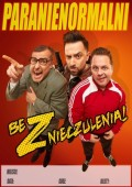 Kabaret Paranienormalni - Bez znieczulenia