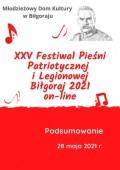 XXV Festiwal Pieśni Patriotycznej iLegionowej Biłgoraj 2021