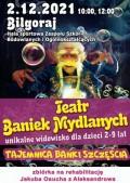 """Teatr Baniek Mydlanych """"Tajemnica Bańki Szczęścia"""""""